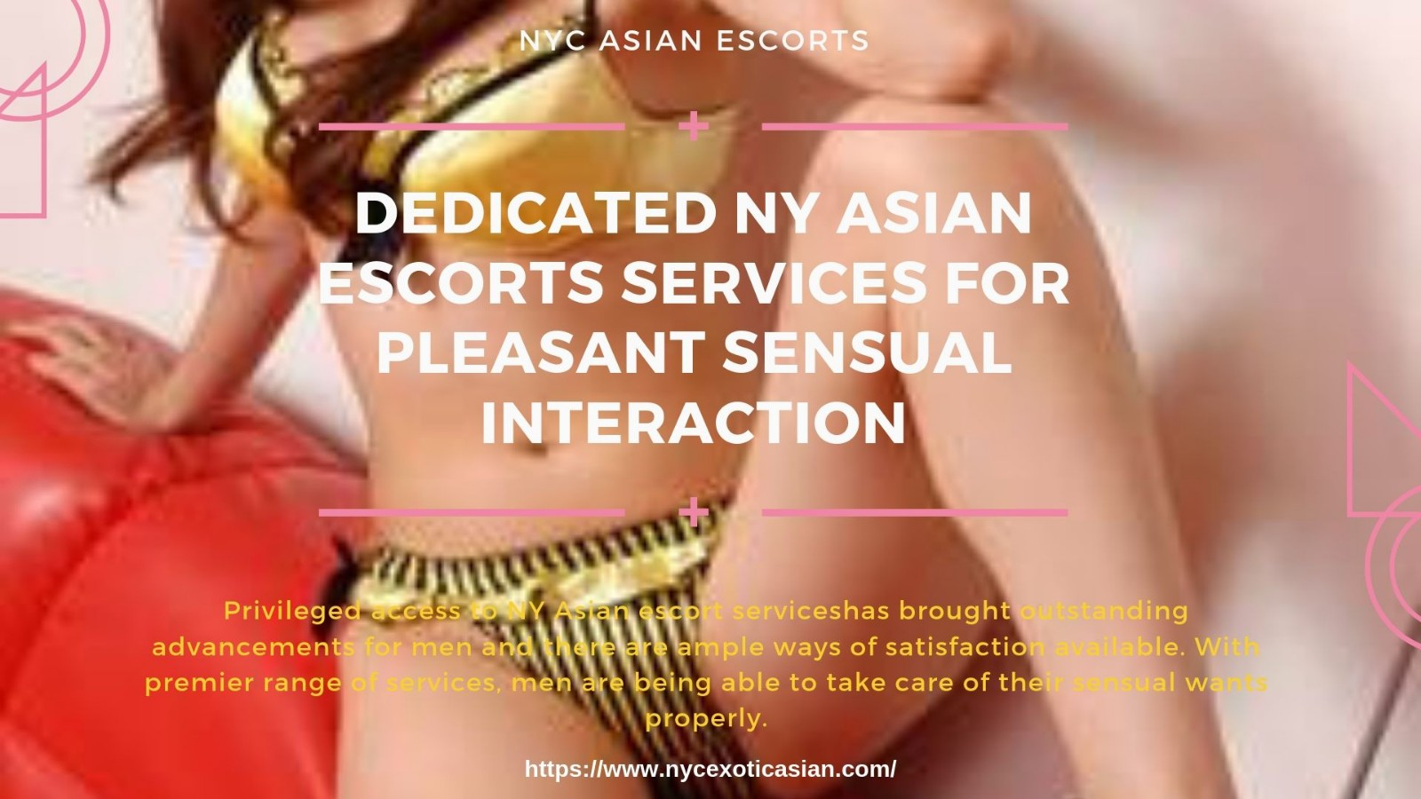 Always Get the Best Asian escorts NYC with the Most Reputed Agency
