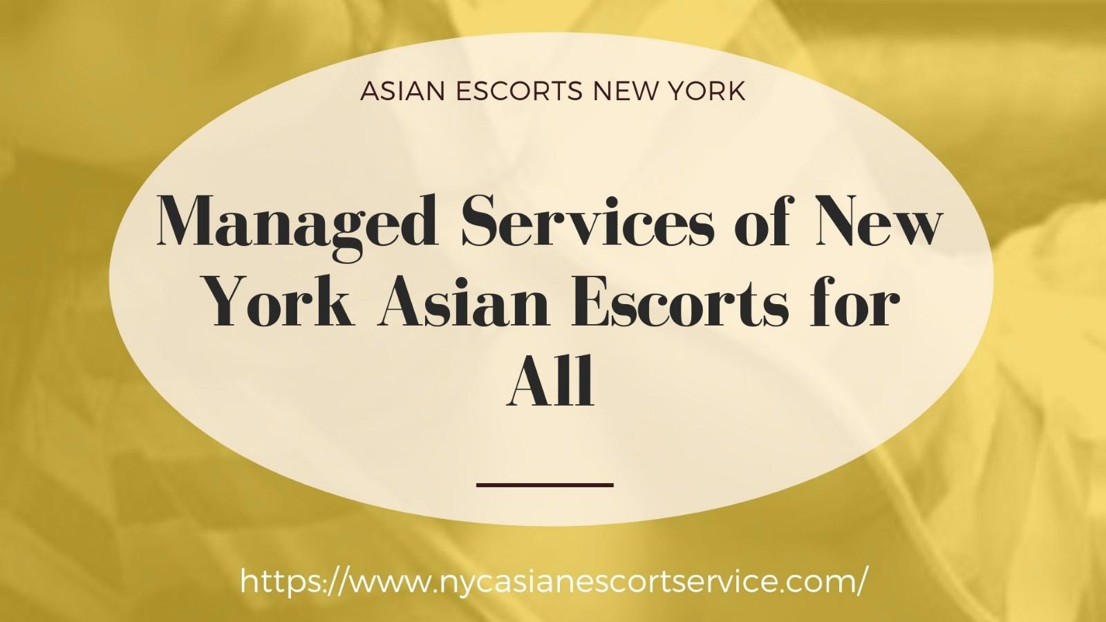 Asian escorts New York
